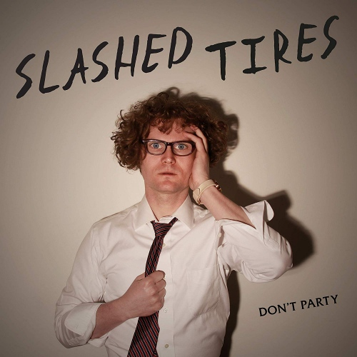 Slashed Tires - Don't Play