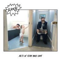 Slaves - Acts Of Fear & Love