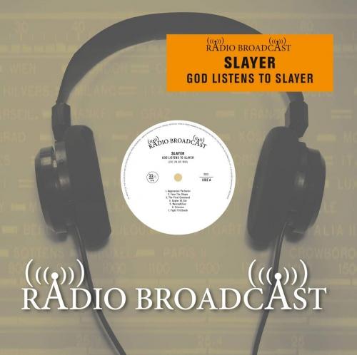 Slayer - God Listens To Slayer On Air  1984