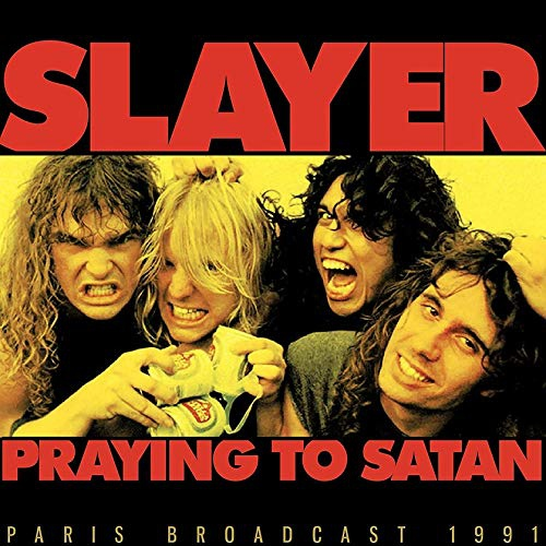 Slayer - Prayin To Satan
