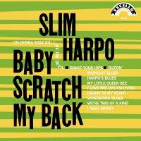 Slim Harpo -Baby Scratch My Back