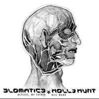 Slomatics  /  Holly Hunt - Ulysses, My Father / Bill Ward