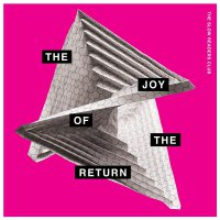 Slow Readers Club - Joy Of The Return
