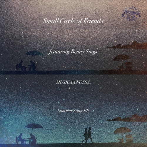 Small Circle Of Friends Featuring Benny Sings - Musicaanossa: Summer Song Ep