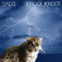 Smog -Knock Knock