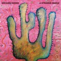 Smokescreens -A Strange Dream