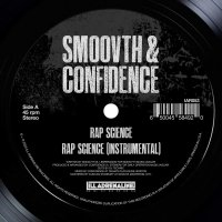 Smoovth  &  Confidence -Rap Science / Come Get It