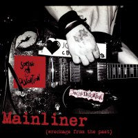 Social Distortion - Mainliner Wreckage From The Past