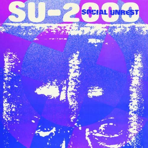 Social Unrest -Su-2000