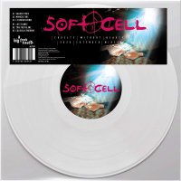 Soft Cell -Cruelty Without Beauty: Remixes