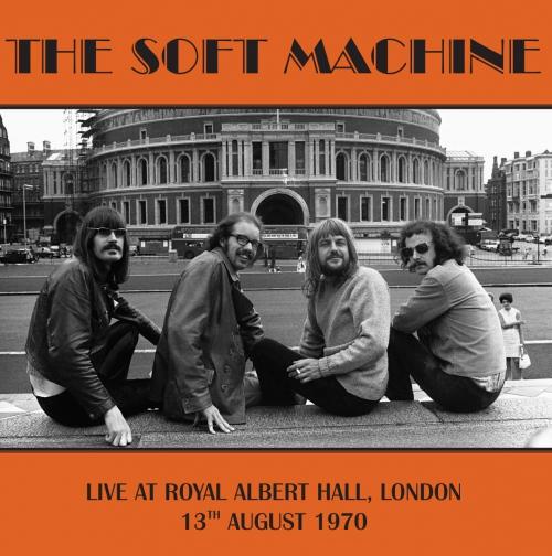 Soft Machine - Live At Royal Albert Hall, London 13Th August 1970