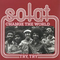 Solat - Change The World / Try,Try