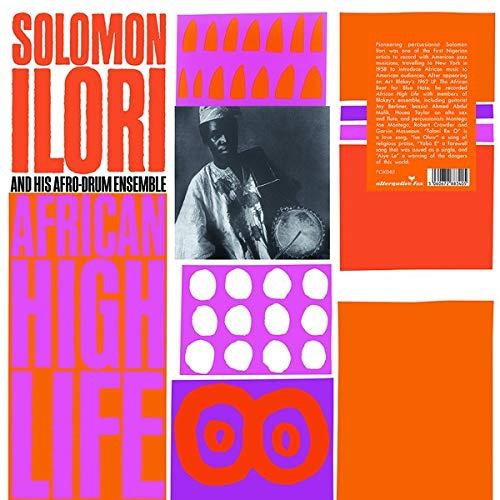 Solomon Ilori /  Afro-Drum Ensemble - African High Life