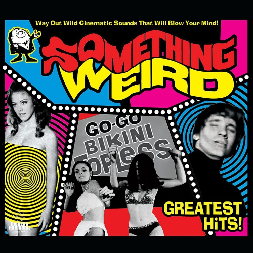 Something Weird - Greatest Hits
