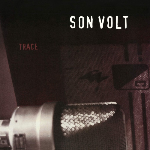 Son Volt - Trace