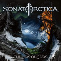 Sonata Arctica - The Days Of Grays
