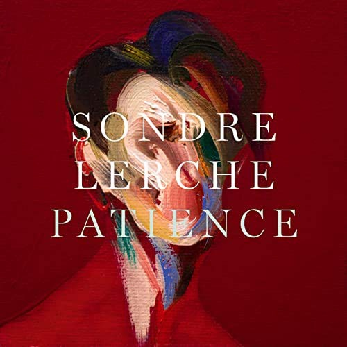 Sondre Lerche -Patience