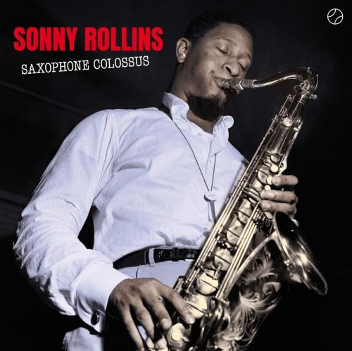 Sonny Rollins - Saxophone Colossus Tracks