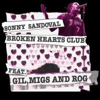 Sonny Sandoval -Broken Hearts Club