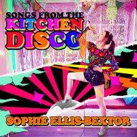Sophie Ellis-Bextor -Songs From The Kitchen Disco: Sophie Ellis-Bextor?S Greatest Hits