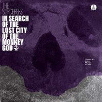 Sorcerers - In Search Of The Lost City Of The Monkey God