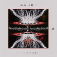 Sorxe -The Ark Burner