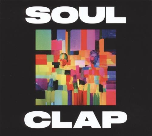 Soul Clap Soul Clap Upcoming Vinyl October 14 2016