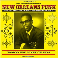 Soul Jazz Records Presents - New Orleans Funk 4
