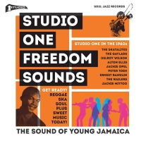 Soul Jazz Records Presents - Studio One: Freedom Sounds: Studio One In The 1960