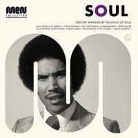Soul Men: Groovy Anthems By The Kings Of Soul - Soul Men: Groovy Anthems By The Kings Of Soul