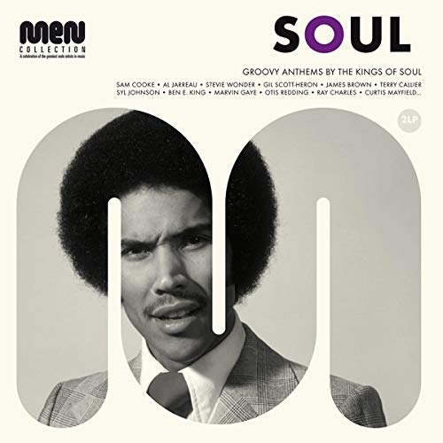 Soul Men: Groovy Anthems By The Kings Of Soul -Soul Men: Groovy Anthems By The Kings Of Soul