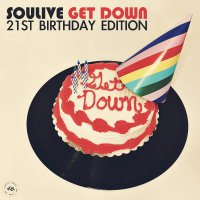 Soulive - Get Down 21St Birthday Edition