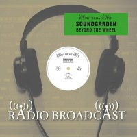 Soundgarden - Beyond The Wheel Radio Broadcast 90