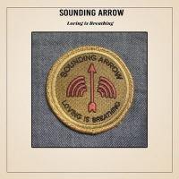 Sounding Arrow - Loving Is Breathing