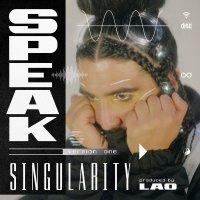 Speak -Singularity