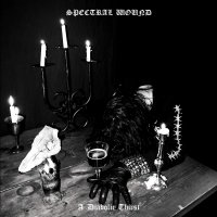 Spectral Wound -A Diabolic Thirst