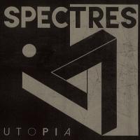 Spectres -Utopia