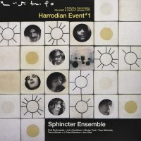 Sphincter Ensemble -Harrodian 1