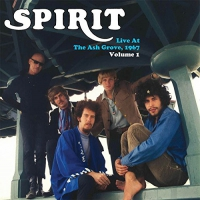 Spirit - Live At The Ash Grove 1967 - Vol. 1