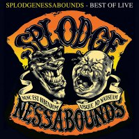 Splodgenessabounds -Best Of Live
