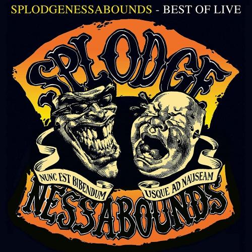 Splodgenessabounds -Best Of Live