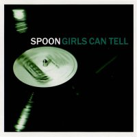 Spoon - Girls Can Tell