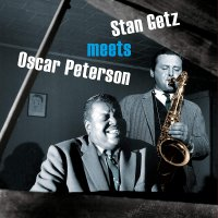 Stan Getz / Oscar Peterson -Stan Getz Meets Oscar Peterson