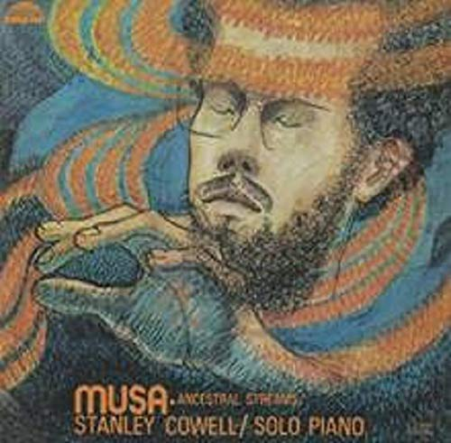 Stanley Cowell -Musa-Ancestral Streams