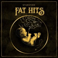 Starified -Fat Hits
