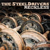 Steeldrivers - Reckless