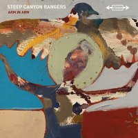 Steep Canyon Rangers -Arm In Arm