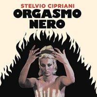 Stelvio Cipriani - Orgasmo Nero