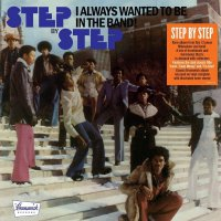 Step By Step -I Always Wanted To Be In The Band