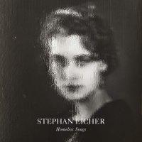 Stephan Eicher - Homeless Songs